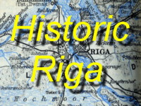 Click here for some Historic Maps and Train-Timetables from Riga, Latvia and surrounding Region